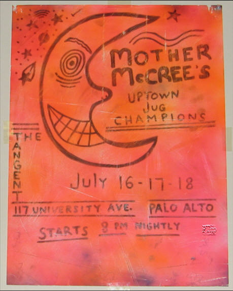 This one-of-a-kind poster was hand-drawn. <br><br>Only 2 other posters are known to exist for Mother McCrees shows. One precedes this date by one month, and the other one is shown below. Both of them are very similar and printed Neither are hand-drawn.<br><br>&quot;The Zodiacs, circa 1962-63, were a fundamental seed for the Grateful Dead. All the people and places were moving about so fast, although it seemed normal at the time, that a historian could easily be confused.&quot; - The Grateful Dead - Vanguard of a New Generation - Hank Harrison - Page 47<br><br>It appears to me that the inspiration for this artwork was the &quot;Zodiacs&quot;. Pretty Cool!