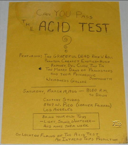 This is an extremely rare handbill for the Carthay Studios Acid Test on March 19, 1966. There are 5 known to exist. One has writing from Gretchen Fetchen to Babbs son. One has Kesey's handwriting on the back and discusses spaveships and oddities, and one has notes or diary entries from Mountain Girl.