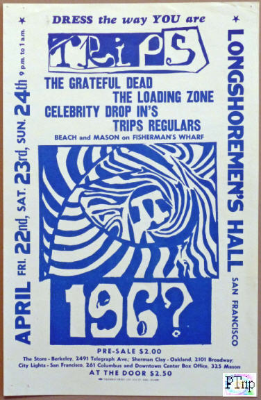"Handbill for the Trips 196? Festival on April 22, 23, 24, 1966 - It is smaller than a normal handbill and measures 5 1/2"" by 8 1/2"" and is printed on thin paper"
