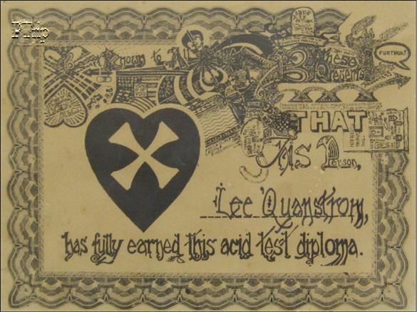 "An Original Acid Test Diploma. (Lee's last name was mis-spelled by accident) - This Diploma was featured in the Book, ""On the Bus"" by Paul Perry on page 180. Diplomas are by far the hardest Acid Test collectable to acquire, since there are very few remaining, and each one is a part of that person, who received it. It's a very personal item. They were either lost in time, or held onto very, VERY closely."